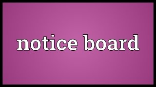 Notice board Meaning