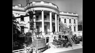 The Presidency: Harry Truman & White House Restoration