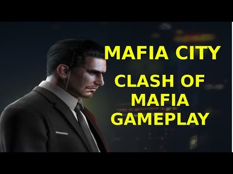 Clash of Mafia Gameplay - Mafia City