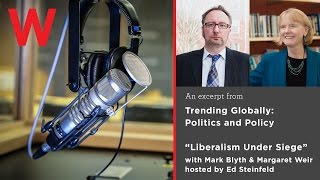 Liberalism Under Siege: Mark Blyth, Margaret Weir with Ed Steinfeld