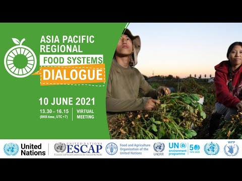 Asia Pacific Regional Food Systems Dialogue