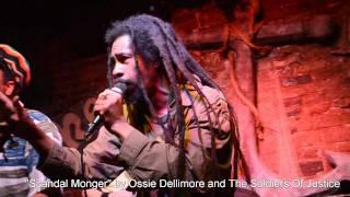 Scandal Monger - Ossie Dellimore
