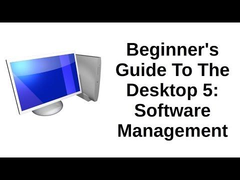 Beginner's Guide To The Desktop 5 of 5 | Software Management