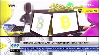 """ BitBox  Có phải Bitcoin là kênh đầu tư """"nhộn nhịp"""" nhất hiện nay - Bản tin VTV"""