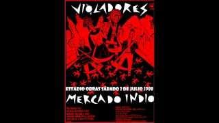 Los Violadores - Obras 1988 (Presentación de Mercado Indio)