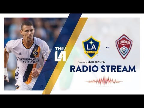 LIVE RADIO: LA Galaxy vs. Colorado Rapids | August 13, 2016