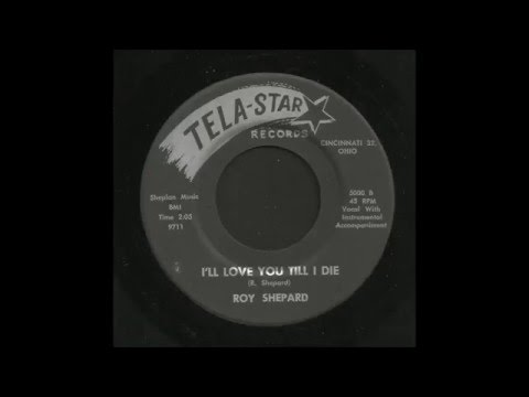 Roy Shepard - I'll Love You Till I Die - Country Bop 45
