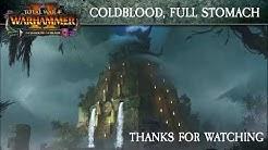 Achievement run: Coldblood, Full Stomach - Total War: Warhammer 2