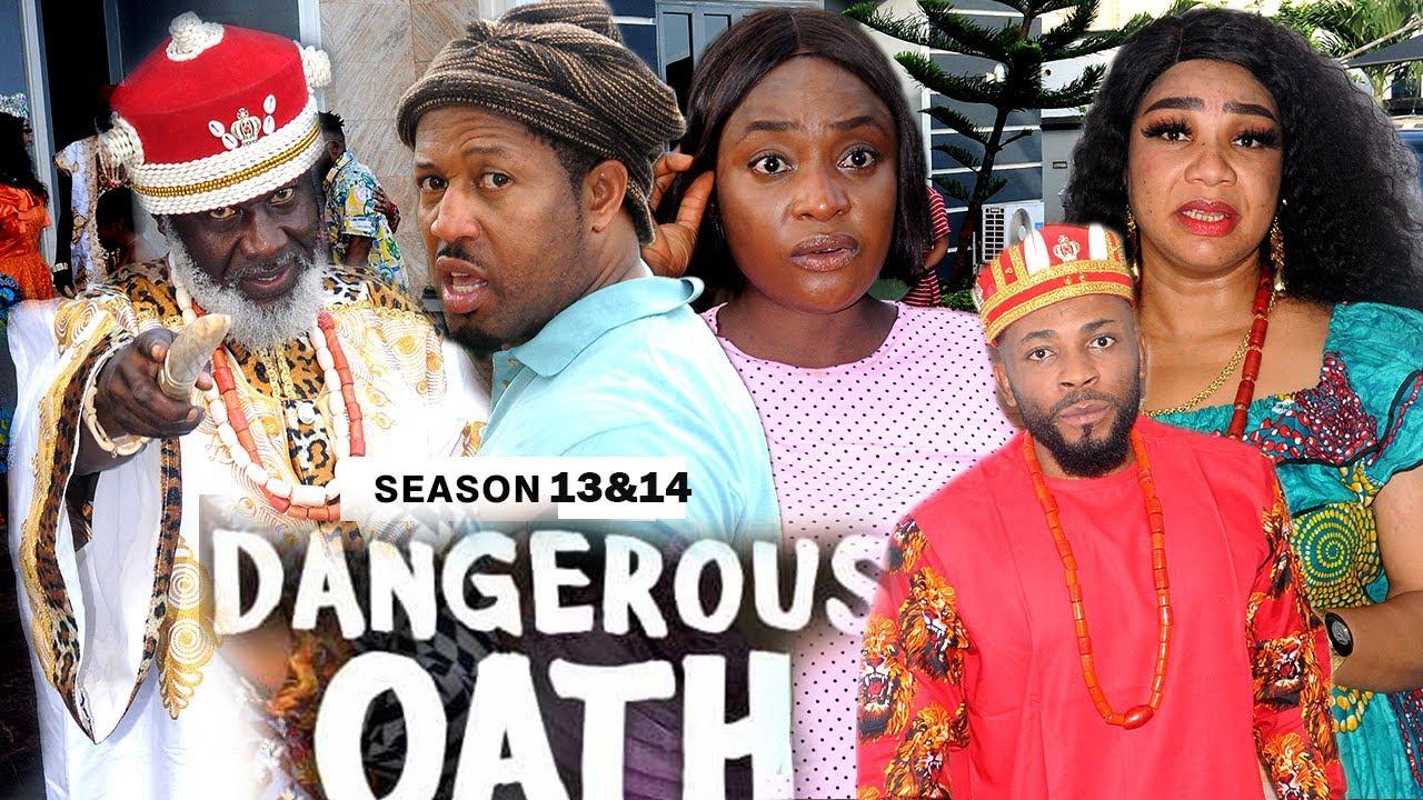 Download DANGEROUS OATH (SEASON 13&14) - 2021 LATEST NIGERIAN NOLLYWOOD MOVIES/ NOLLYWOOD
