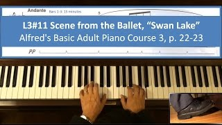 L3#11 Swan Lake - Alfred's Basic Adult Piano Course 3, P. 22-23