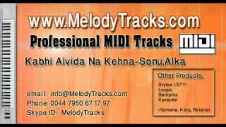 Kabhi Alvida Na Kehna MIDI - www.MelodyTracks.com