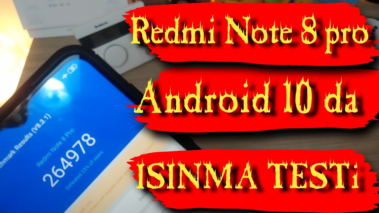Redmi Note 8 Pro Sıcaklık Performans testi - Android 10 da Isınıyor mu?