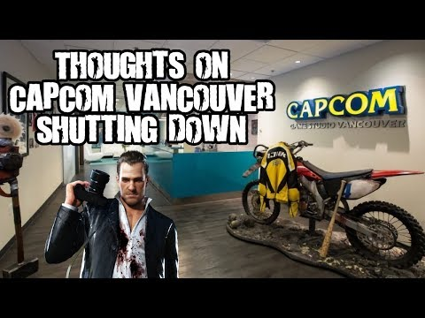 Thoughts on Capcom Vancouver shutting down/future of Dead Rising