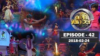 Hiru Super Dancer | Episode 42 | 2018-02-24 Thumbnail