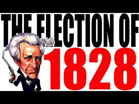 The 1828 Election Explained