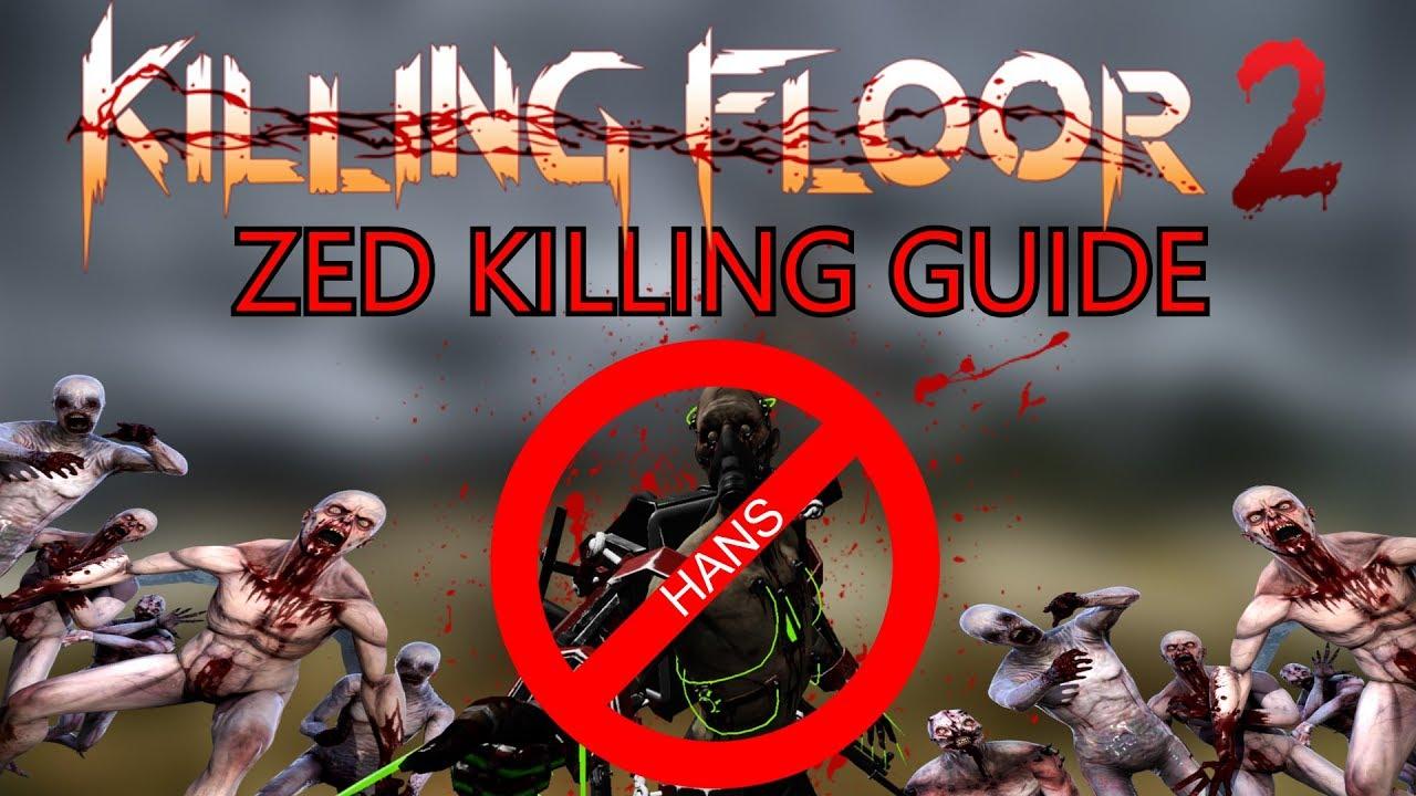 Killing Floor 2 | BOSS KILLING GUIDE   Kill HANS With All Perks!