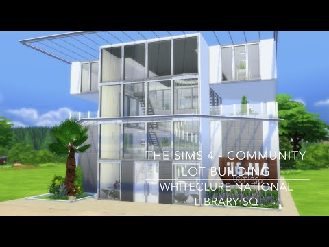 The Sims 4 - Community Lot Building - WhiteClure National Library SQ