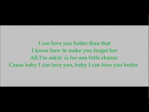 I Can Love You Better - Dixie Chicks (Lyrics On Screen)
