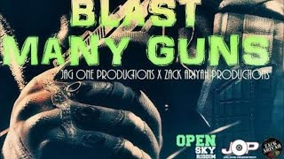 Nicko Blast - Many Guns (Raw) [Open Sky Riddim] May 2015