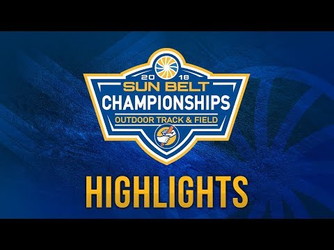 Day 3 Highlights: 2018 Sun Belt Outdoor Track & Field Championship