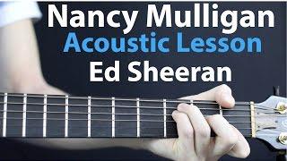 Nancy Mulligan - Ed Sheeran: Acoustic Guitar Lesson