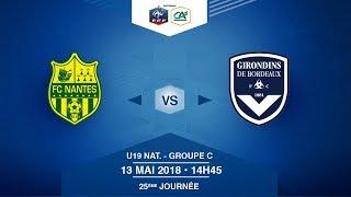 U19 National, Journée 25 : FC Nantes / Girondins de Bordeaux - Dimanche 13 Mai à 14h45