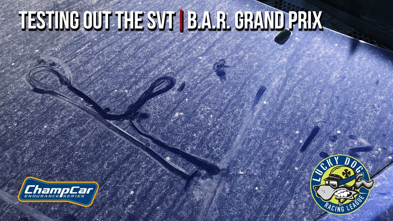 Testing Out the SVT | BAR Grand Prix | Project SVT Focus
