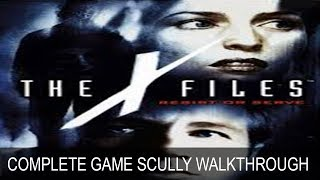 The X-Files Resist Or Serve Dana Scully Complete Game Walkthrough Full Game Story