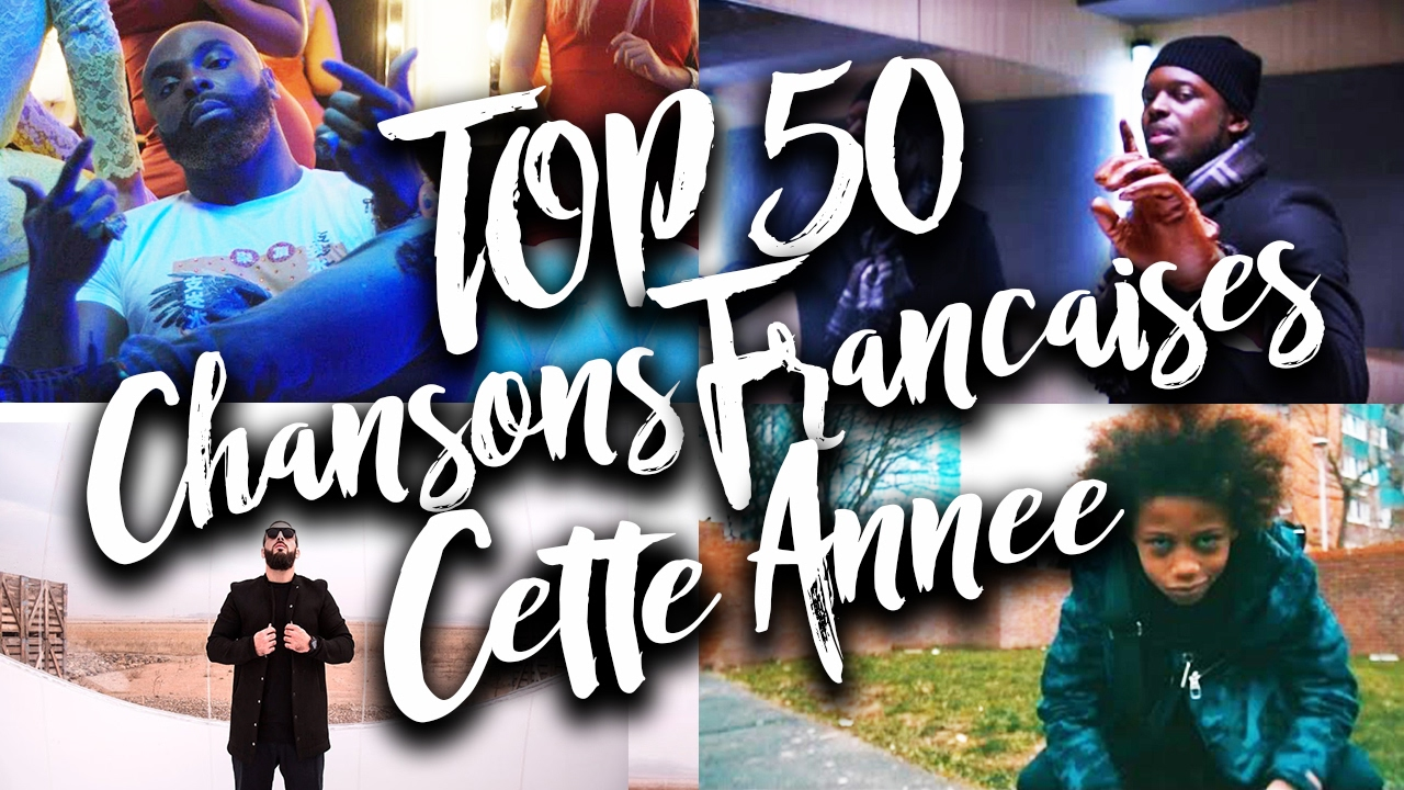 top 50 chanson francaise lanc es dans 2017 youtube. Black Bedroom Furniture Sets. Home Design Ideas