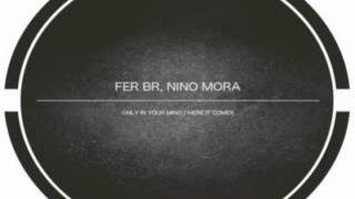Fer Br - Here It Comes (Original Mix)