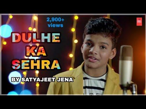 DULHE KA SEHRA SUHANA LAGTA HAI || SATYAJEET JENA || DHADKAN || NEW HINDI SONG || SAD SONG
