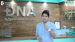 Top skin concerns after pregnancy or delivery - Dr. Priyanka Dasari Reddy