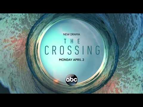 The Crossing ABC Trailer #2