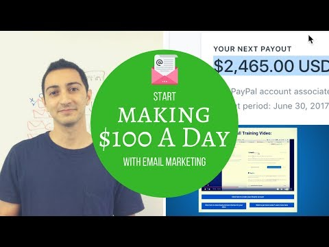 How To Start Making $100 A Day With Email Marketing