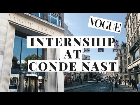 DAY I THE LIFE OF A CONDE NAST INTERN - WORK EXPERIENCE AT VOGUE