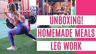 UNBOXING! | HOMEMADE MEALS | LEG WORK | DAY IN THE LIFE VLOG