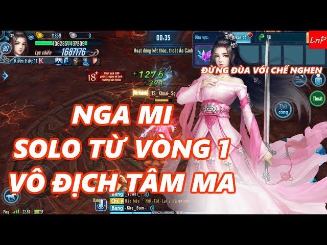 VLTK Mobile - Nga Mi Solo Từ Vòng 1 - Gửi Tặng Fan Nga Mi - Clans: Shadow of the Moon