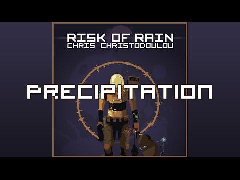 Chris Christodoulou - Precipitation | Risk of Rain (2013)
