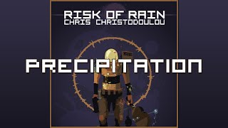 Precipitation - Risk of Rain OST, Chris Christodoulou
