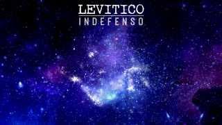 Levitico -  Indefenso (Video Lyric)