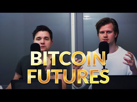 Futures - How it will affect Bitcoin prices!