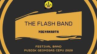 THE FLASH (YOGYAKARTA)FESTIVAL BAND PUSDIK GEOMIGAS CEPU 2020