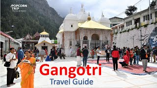 Gangotri  (गंगोत्री) 2019, Uttarakhand Char Dham Travel Guide