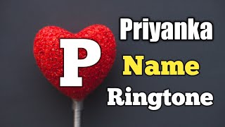 Name Ringtone - Priyanka Call [Sani Release]