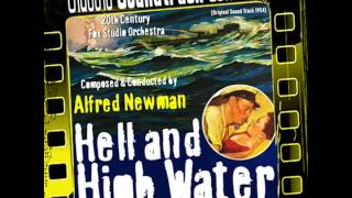 The Bomber Is Destroyed / Finale - Hell and High Water (Original Soundtrack) [1954]