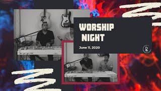 Worship Night June 11, 2020