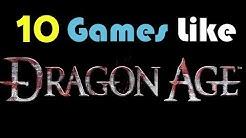 ★10 Games Like Dragon Age★