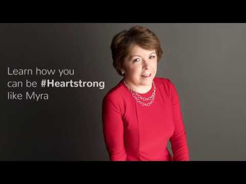 #HEARTSTRONG - Myra's Story