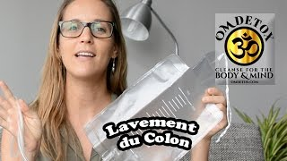 Om Detox - Lavement du colon  EN FRANÇAIS