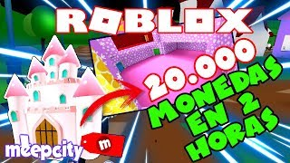 as having 20,000 coins in Meepcity in 2 hours for the Castle - ROBLOX